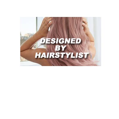 DESIGNED BY PROFESSIONAL HAIRSTYLIST